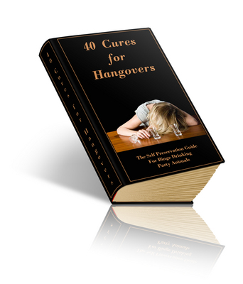 Product picture 40 Cures For Hangovers ebook only.